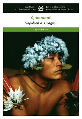 The Yanomamo - Chagnon, Napoleon A, and Chagnon