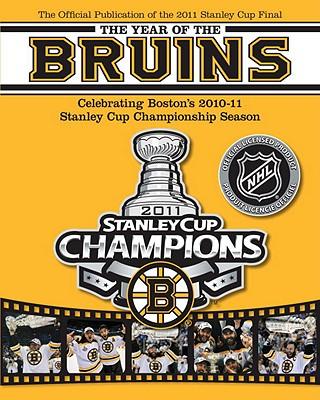 The Year of the Bruins: Celebrating Boston's 2010-11 Stanley Cup Championship Season - Podnieks, Andrew