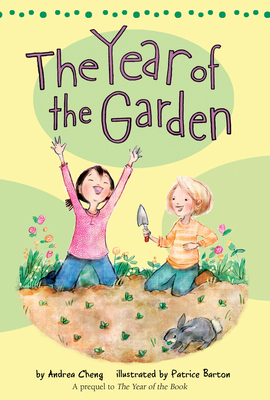 The Year of the Garden - Cheng, Andrea