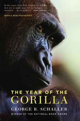 The Year of the Gorilla - Schaller, George B, Mr.