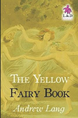 The Yellow Fairy Book - Lang, Andrew