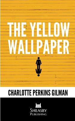 The Yellow Wallpaper Book By Charlotte Perkins Gilman