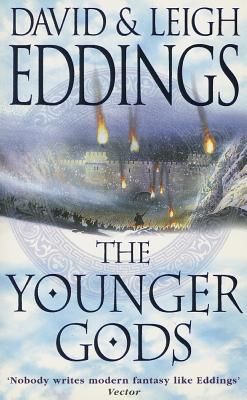 The Younger Gods - Eddings, David, and Eddings, Leigh