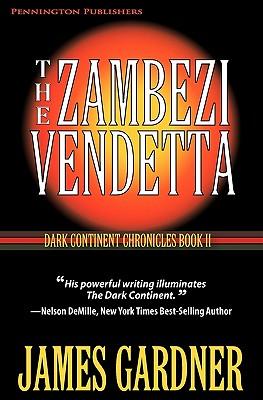 The Zambezi Vendetta - Gardner, James S, and Brennan, Donald (Designer)