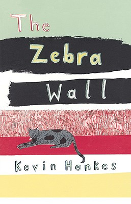 The Zebra Wall - Henkes, Kevin