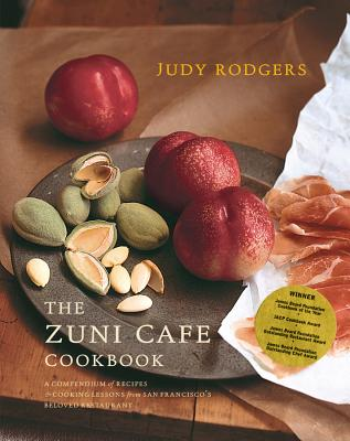 The Zuni Cafe Cookbook: A Compendium of Recipes and Cooking Lessons from San Francisa - Rodgers, Judy, and Asher, Gerald