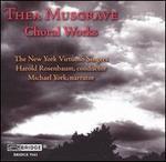 Thea Musgrave: Choral Works - Ellen Taylor Sisson (soprano); Frank Barr (bass); Gayla Morgan (soprano); Jon Szabo (baritone); Margery Daley (soprano);...