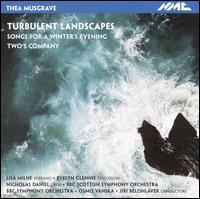 Thea Musgrave: Turbulent Landscapes; Songs for a Winter's Evening; Two's Company - Evelyn Glennie (percussion); Ewan Robertson (piccolo); Lisa Milne (soprano); Nicholas Daniel (oboe)