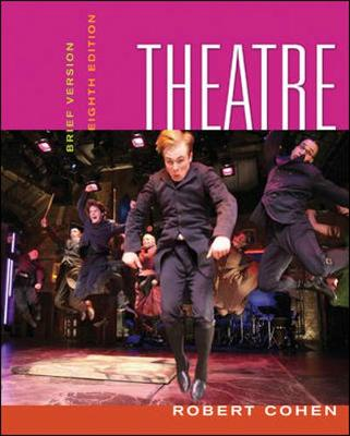 Theatre: Brief Version - Cohen, Robert, and Cohen Robert