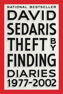 Theft by Finding: Diaries (1977-2002) - Sedaris, David