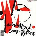 Thelonious Monk & Sonny Rollins [50th Anniversary Edition]
