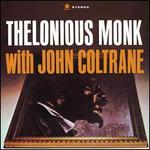 Thelonious Monk with John Coltrane [Bonus Track] [LP] - Thelonious Monk / John Coltrane