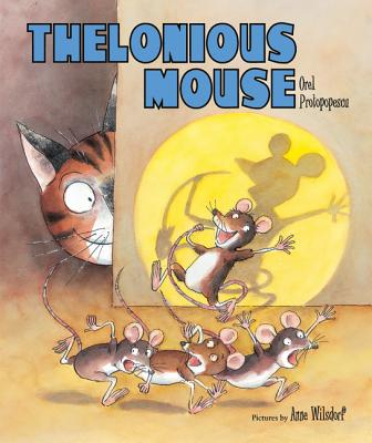 Thelonious Mouse - Protopopescu, Orel