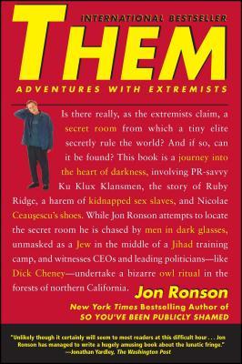 Them: Adventures with Extremists - Ronson, Jon
