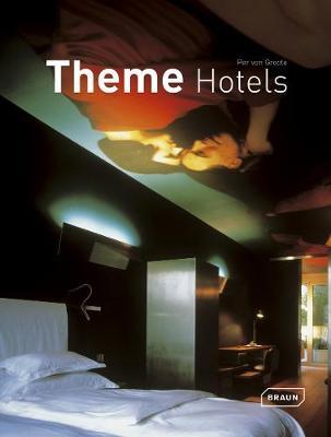 Theme Hotels - Von Groote, Per