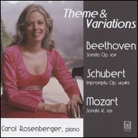 Theme & Variations: Beethoven, Schubert, Mozart - Carol Rosenberger (piano)