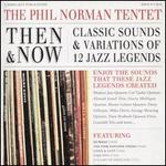 Then and Now: Classic Sounds & Variations of 12 Jazz Legends