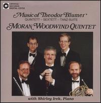 Theodor Blumer: Wind Chamber Music - Moran Woodwind Quintet; Shirley Irek (piano)