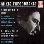 Theodorakis: Sinfonie No. 3/Liturgie No. 2