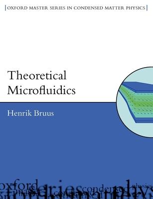 Theoretical Microfluidics - Bruus, Henrik