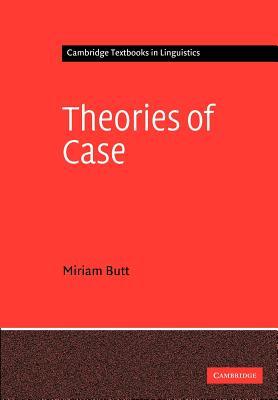 Theories of Case - Butt, Miriam