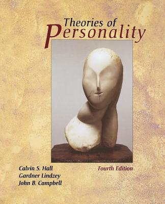 Theories of Personality - Hall, Calvin S, and Hall, James Ed, and Campbell, Dave