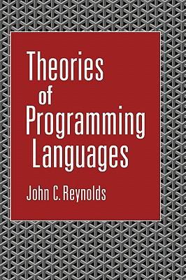 Theories of Programming Languages - Reynolds, John C