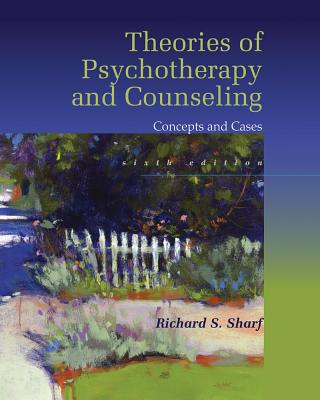 Theories of Psychotherapy & Counseling: Concepts and Cases - Sharf, Richard S.