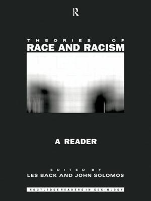 Theories of Race and Racism: A Reader - Solomos, John, Professor (Editor), and Back, Les (Editor)