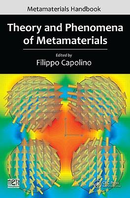 Theory and Phenomena of Metamaterials - Capolino, Filippo (Editor)