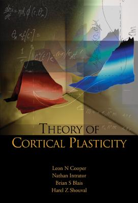 Theory of Cortical Plasticity - Cooper, Leon N