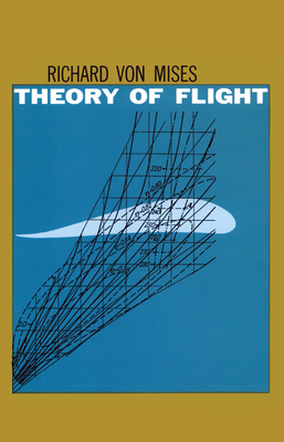 Theory of flight richard von mises