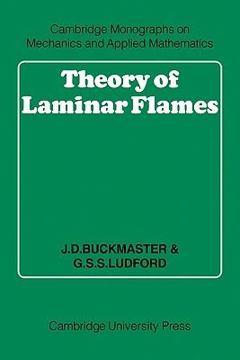 Theory of Laminar Flames - Buckmaster, J D