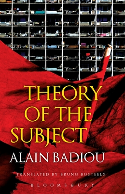 Theory of the Subject - Badiou, Alain, and Bosteels, Bruno (Translated by)