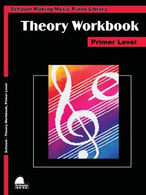 Theory Workbook - Primer: Schaum Making Music Piano Library - Schaum, Wesley