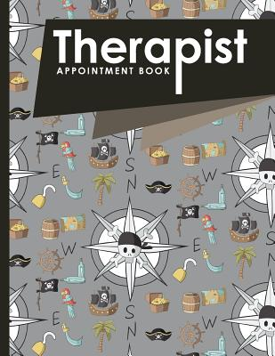Therapist Appointment Book: 2 Columns Appointment Log, Appointment Scheduling Template, Hourly Appointment Book, Cute Pirates Cover - Publishing, Moito
