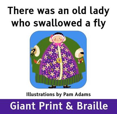 There Was an Old Lady Who Swallowed a Fly - Adams, Pam
