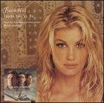 There You'll Be [2 Tracks] - Faith Hill