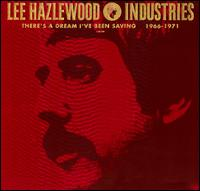 There's a Dream I've Been Saving 1966-1971 [Deluxe Edition] - Lee Hazlewood