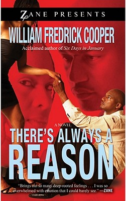 There's Always a Reason - Cooper, William Fredrick