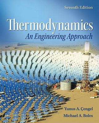 Thermodynamics: An Engineering Approach with Student Resources DVD - Boles, Michael