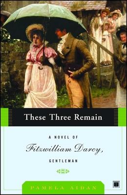 These Three Remain - Aidan, Pamela