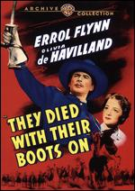They Died With Their Boots On - Raoul Walsh