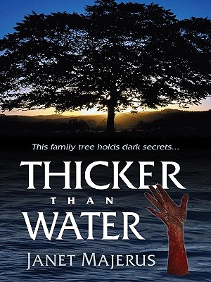 Thicker Than Water - Majerus, Janet