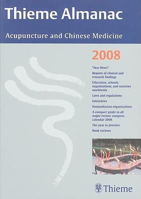 Thieme Almanac: Acupuncture and Chinese Medicine - Thieme (Creator)