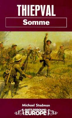 Thiepval: Somme - Stedman, Michael