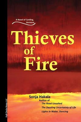Thieves of Fire - Hakala, Sonja D