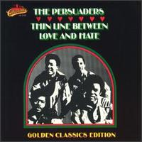 Thin Line Between Love and Hate - The Persuaders
