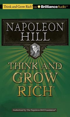 Think and Grow Rich - Hill, Napoleon, and Slattery, Joe (Read by)