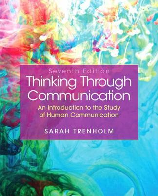 Thinking Through Communication - Trenholm, Sarah